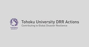 Tohoku University DRR Actions